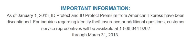 American Express ID Protect has been discontinued as of January 1, 2013