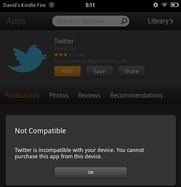 Amazon claims that the Twitter app is incompatible with the Kindle Fire